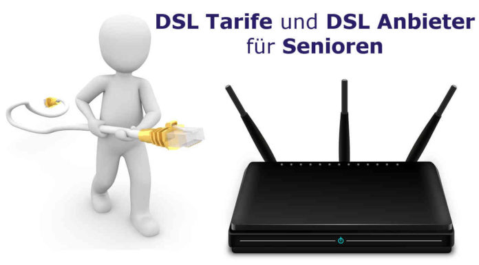 DSL Anbieter DSL Tarife Senioren Rentner - Preisvergleich DSL Internetzugang Telefon und Telefonflat