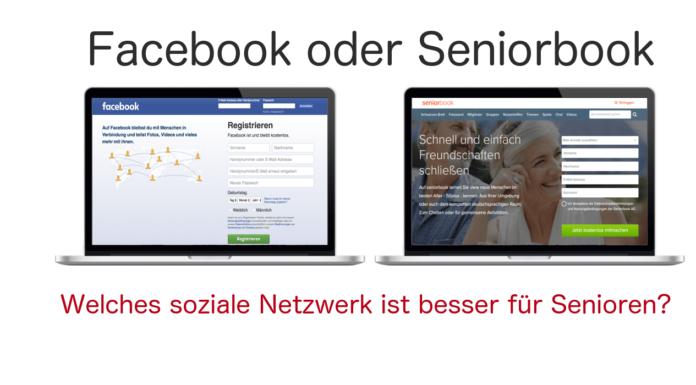 Facebook oder Seniorbook - Welches soziale Netzwerk ist besser für Senioren