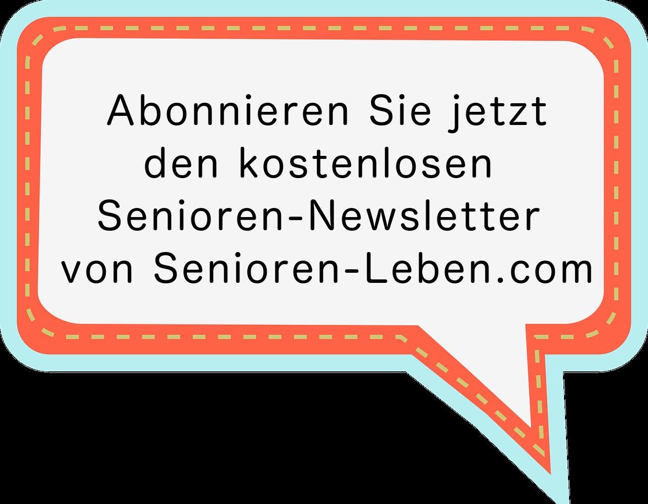 Senioren-Newsletter - Ratgeber-Tipps-Reisen-Ausflüge-Gesundheit-Technik-Pflege